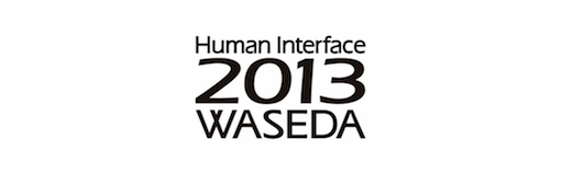 Human Interface 2013 in Waseda